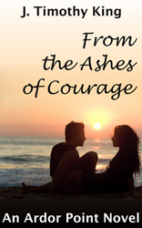 From the Ashes of Courage