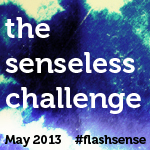 Senseless Challenge